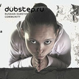 Dubstep.ru podcast Episode N II Chapter 5 (Exclusive Guest Mix By Dyneem