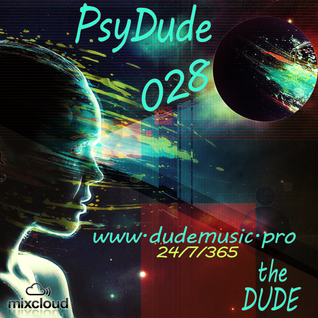 The Dude - PsyDude028
