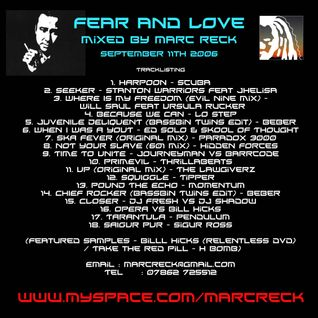 Fear & Love - Mixed by Marc Reck - 11th Sep 2006