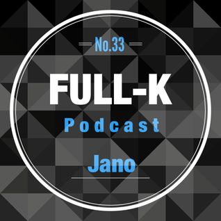 Full-K Podcast 033 - Jano