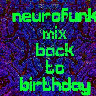 neurofunk mix spetial back to birthday synopthik