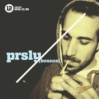 UP Podcast #61 - Prsly (Bounce)