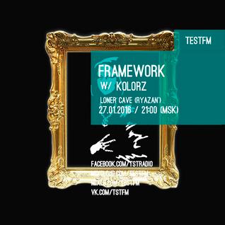 Framework w/  Kolorz – 27/01/2016
