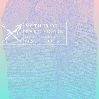 Soundscape 005: Mother of the Unicorn