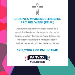 Sesiones #PoderDelHincha: Pro Rel Week (EEUU)