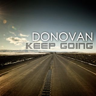 Keep Going (2013 : DONOVAN In The Mix)