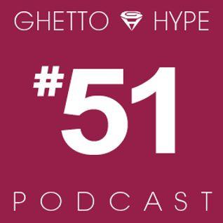 GH Podcast #51