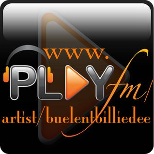 Bülent Billie dee -love & peace-play fm podcast 72
