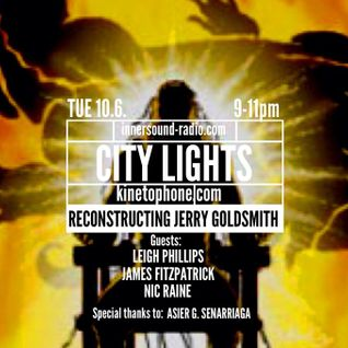 City Lights_Reconstructing Jerry Goldsmith_10 June_InnersoundRadio