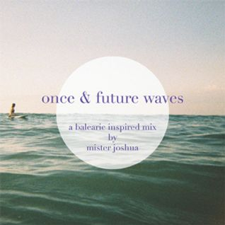 Dialogue Incorporated | Once & Future Waves