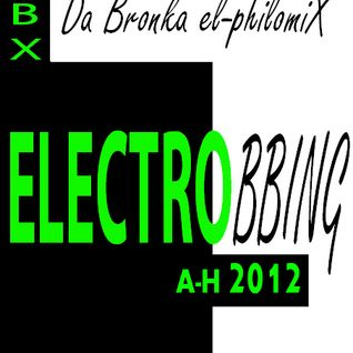 ELECTROBBING la suite-A/H 2012.128bpm.80:00.