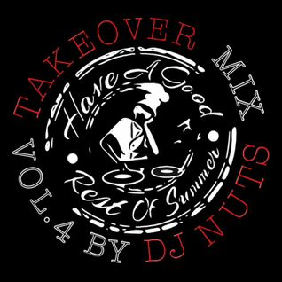 TAKEOVER MIX BY DJ NUTS VOL.4