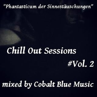 Chill Out Sessions Vol.2 mixed by Cobalt Blue Music