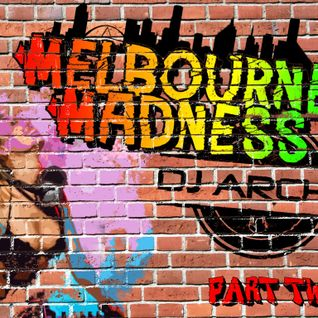 Dj Archie - Melbourne Madness Part 2