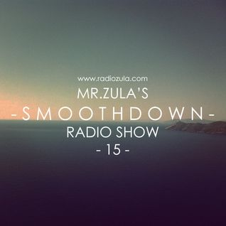 Mr. Zula's Smoothdown #15 - 02.05.13 @ Radio Zula