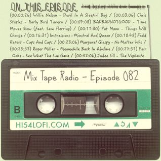 MIX TAPE RADIO | EPISODE 082