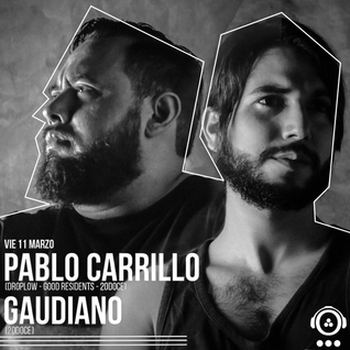 Pablo Carrillo & Gaudiano @ 20doce 11.03.2016