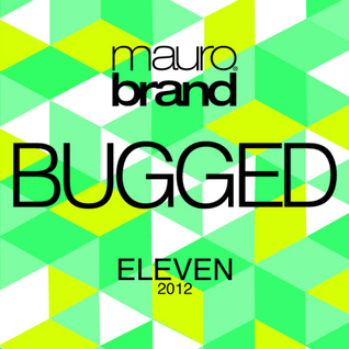 bugged@eleven2013