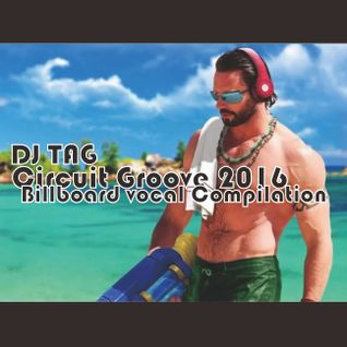 Circuit Groove 2016 -Billboard vocal Compilation-