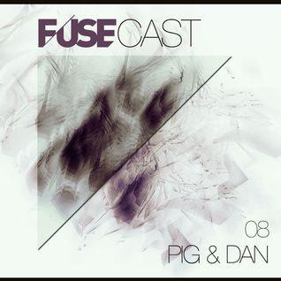 Fusecast #08 - PIG & DAN (Cocoon Rec)