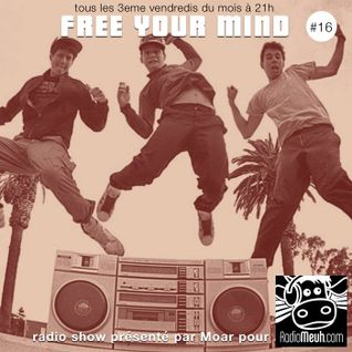 Free Your Mind #16 (Radio Meuh Show)