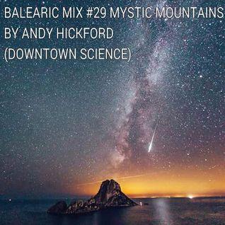Balearic Mix #29 Mystic Mountains
