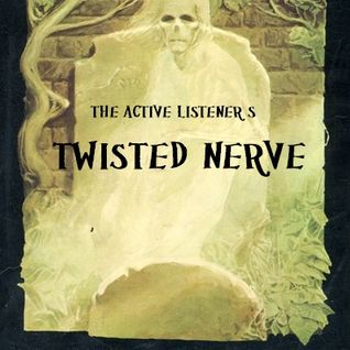 Active Listener's Twisted Nerve