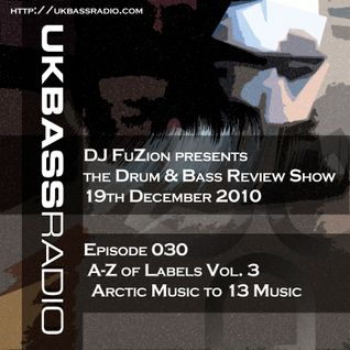 Ep. 030 - A>Z of Drum & Bass Labels, Vol. 3