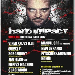 Hard Impact / Viper XXL B-Day @ U60311