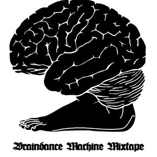 Braindance Machine Mixtape