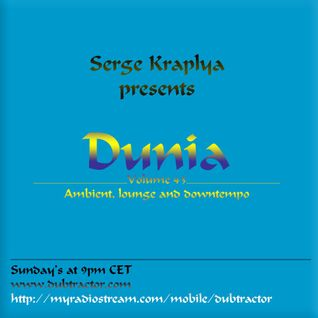 Cham'o and Serge Kraplya present Dunia : 43 (2h set for Dubtractor Radio)