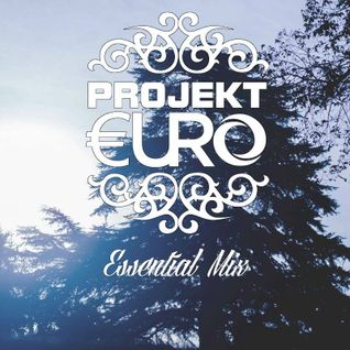 PROJEKT EURO Essential Mix #1 11.05.14