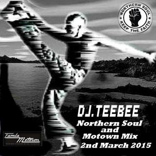 northern & motown mix 2nd march 2015.
