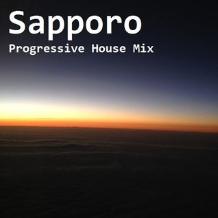 Sapporo Progressive House Mix Vol.2