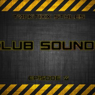 Club Sounds (Episode 4)