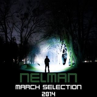 Nelman - March Selection - 2014