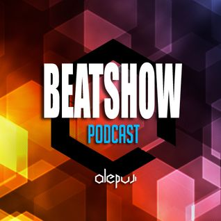 ALEPUJI - BeatShow Podcast #004 (Mike Lewis Guestmix)