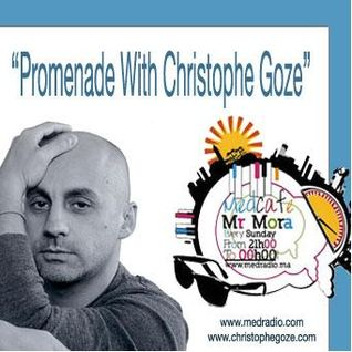 "Med Cafe EP#97 (11-03-2012) - Lounge Session Feat ""Promenade With Christophe Goze"""