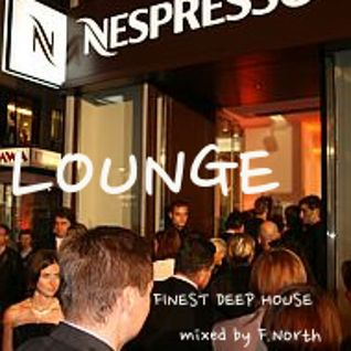 Nespresso Lounge mixed by F.North