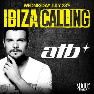 ATB – IBIZA CALLING, SPACE IBIZA RADIO SHOW 017 – 28-07-2014