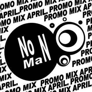 NoMaN Promo mix April.