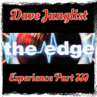 The Edge Experience Part III