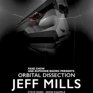Eddie Example Dylan Bauer @ Orbital Dissection Jeff Mills
