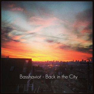 Basshavior - Back in the City