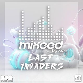 Mixeed #016 (Guest Mix Last Invaders)