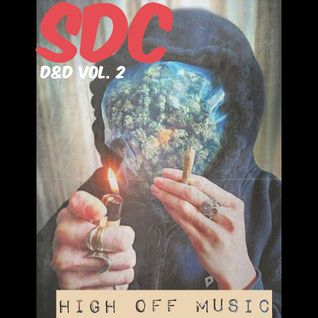 SDC StillDope&Dirty Vol. 2