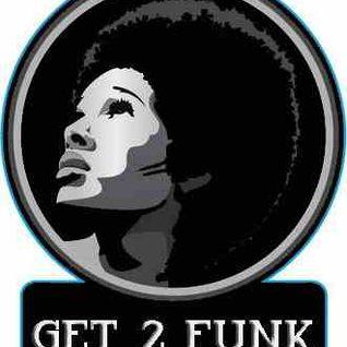 Get2Funk March Mix 2016
