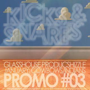 Kicks & Snares; Cowboys/Indians Promo