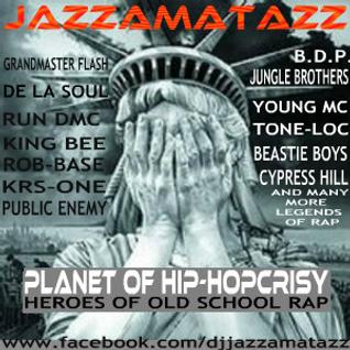 PLANET OF HIP-HOPCRISY - Old School Hip-hop