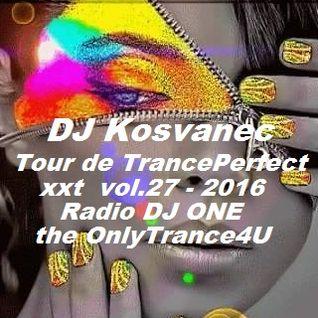 DJ Kosvanec (CZ) - Tour de TrancePerfect xxt vol.27 - 2016 (Uplifting Mix)